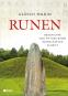 Runen. Geschichte und Mythos einer rätselhaften Schrift. Bild 1