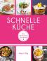 Schnelle Küche - Die 80 besten Rezepte Bild 1