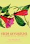 Seeds of Fortune. A Gardening Dynasty. Bild 1