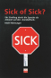 Sick of Sick? Bild 1