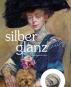 Silberglanz. Von der Kunst des Alters. Bild 1