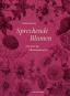 Sprechende Blumen. Ein ABC der Pflanzensprache. Bild 1