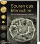 Spuren des Menschen. 800.000 Jahre Geschichte in Europa. Bild 1