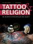 Tattoo & Religion. Die bunten Kathedralen des Selbst. Bild 1