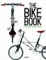 The Bike Book. Passion, Lifestyle, Design. Bild 1