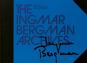 The Ingmar Bergman Archives. Bild 1