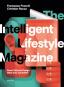 The Intelligent Lifestyle Magazine. Smart Editorial Design, Ideas and Journalism. Bild 1