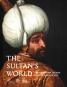The Sultan's World. The Ottoman Orient in Renaissance Art. Bild 1