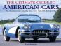 The Ultimate Guide to American Cars. Eine bebilderte Enzyklopädie mit mehr als 600 Fotos. Bild 1