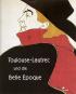 Toulouse-Lautrec und die Belle Epoque Bild 1