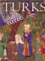 Türken. Eine Tausend Jahre dauernde Reise 600-1600. Bild 1