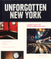 Unforgotten New York. Legendary Spaces of the Twentieth- Century Avant-Garde. Bild 1