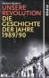 Unsere Revolution - Die Geschichte der Jahre 1989/90 Bild 1