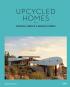 Upcycled Homes. Einzigartig, innovativ und nachhaltig wohnen. Bild 1