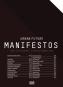 Urban Future Manifestos. Bild 1
