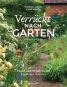 Verrückt nach Garten. Ideen und Erfahrungen kreativer Gärtner. Bild 1
