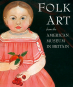 Volkskunst. Folk Art. From the American Museum in Britain. Bild 1