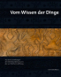 Vom Wissen der Dinge. Aus den ethnographischen Sammlungen der von Portheim-Stiftung zu Heidelberg. Bild 1