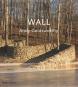 Wall: Andy Goldsworthy. Bild 1