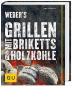 Weber's Grillen mit Briketts & Holzkohle Bild 1