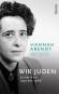 Wir Juden. Schriften 1932 bis 1966. Bild 1