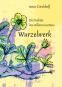 Wurzelwerk. Die Palette des wilden Gartens. Mit Original-Holzschnitt. Signiert und nummeriert. Bild 1