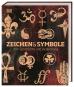 Zeichen und Symbole. Ihre Geschichte und Bedeutung. Bild 1
