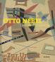 Zur Unzeit gegeigt. Otto Nebel, Maler und Dichter. Bild 1
