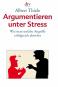 Argumentieren unter Streß Bild 2