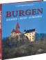 Burgen. Geschichte - Kultur - Alltagsleben. Bild 2