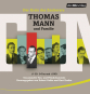 Der Kreis des Zauberers. Thomas Mann & Familie. Gesammelte Ton- und Filmdokumente. 17 CDs & 1 DVD. Bild 2