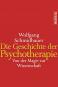 Die Geschichte der Psychotherapie. Von der Magie zur Wissenschaft Bild 2