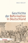 Die Geschichte der Reformation in Deutschland Bild 2