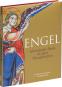 Engel. Himmlische Boten in alten Handschriften. Bild 2