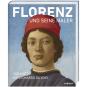 Florenz und seine Maler. Von Giotto bis Leonardo da Vinci. Bild 2