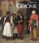 Jean-Léon Gérôme. Monografie und Catalogue Raisonné. Bild 2
