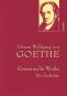 Johann Wolfgang von Goethe. Gesammelte Werke. Die Gedichte. Bild 2