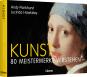 KUNST. 80 Meisterwerke verstehen. Bild 2