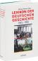 Lexikon der Deutschen Geschichte, Ereignisse, Institutionen, Personen im geteilten Deutschland von 1945 bis 1990. Bild 2