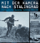 Mit der Kamera nach Stalingrad - Filmtagebücher deutscher Soldaten 1941/42 DVD Bild 2