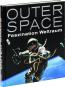 Outer Space. Faszination Weltraum. Bild 2