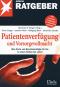 Patientenverfügung und Vorsorgevollmacht Bild 2