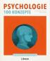 Psychologie - 100 Konzepte. Bild 2