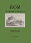 Rom in Wort und Bild. Eine Schilderung der ewigen Stadt und der Campagna. Bild 2