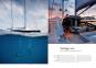 Sailing Yachts. The Masters of Elegance and Style. Segeljachten. Elegante und stilvolle Herrscher des Meeres. Bild 2