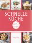 Schnelle Küche - Die 80 besten Rezepte Bild 2