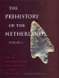 The Prehistory of the Netherlands. 2 Bd. Bild 2