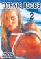 Titanic Boobs 2 DVDs Bild 2