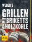 Weber's Grillen mit Briketts & Holzkohle Bild 2