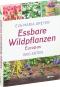 Essbare Wildpflanzen Europas. 1500 Arten. Bild 3